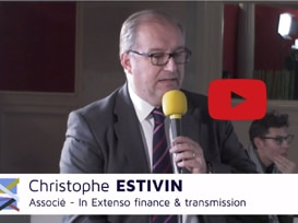 Interview de Christophe Estivin, associé chez In Extenso Finance & Transmission