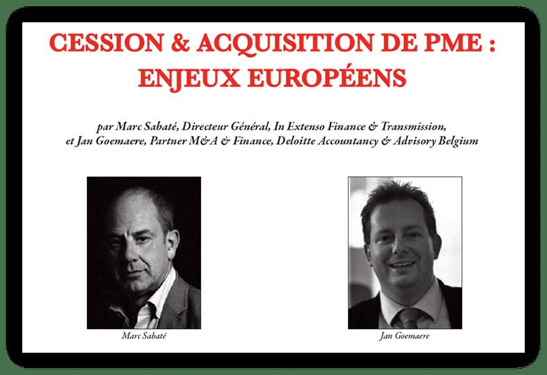 Article Fusion & Acquisition Magazine Marc Sabaté et Jan Goemaere enjeux européens