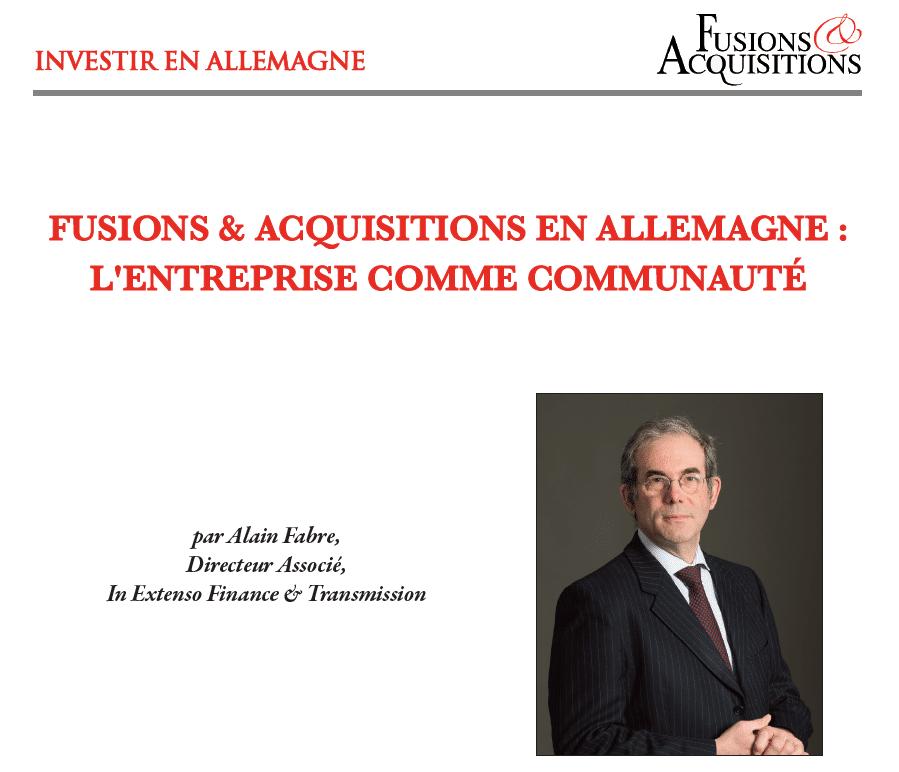 Alain Fabre pour Fusions & Acquisitions Magazine