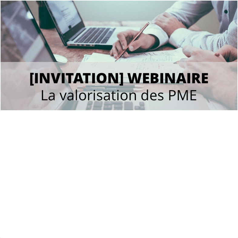 Invitation Webinar Valorisation PME